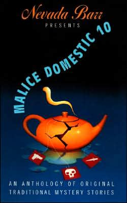Malice Domestic 10: An Anthology of Original Traditional Mystery Stories