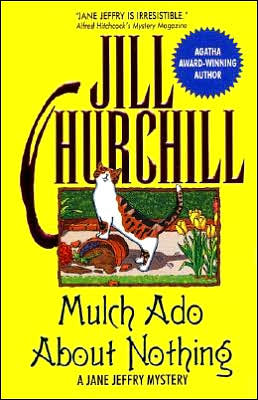 Mulch Ado About Nothing (Jane Jeffry Series #12)