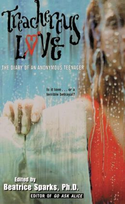 Treacherous Love: The Diary of an Anonymous Teenager