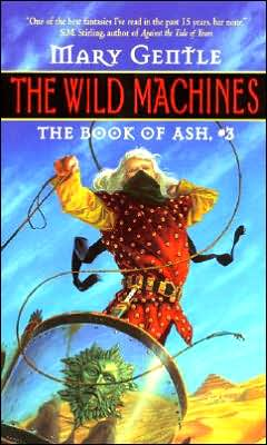 Wild Machines: The Book Of Ash, #3