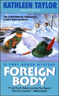 Foreign Body: A Tory Bauer Mystery
