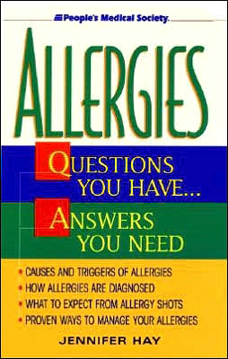Allergies: Questions You Have... Answers You Need