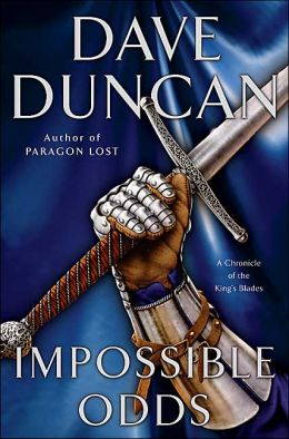 Impossible Odds (Chronicle of the King's Blades Series #2)
