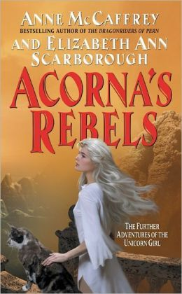 Acorna's Rebels (Acorna Series #6)