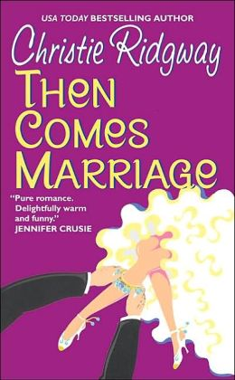 Then Comes Marriage (In Hot Water Book 2)