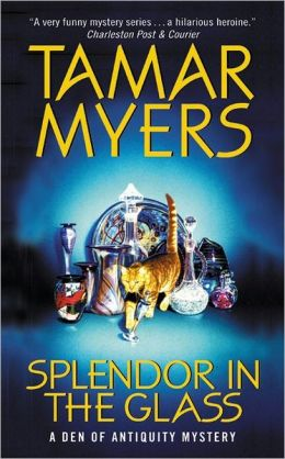 Splendor in the Glass (Den of Antiquity Series #9)