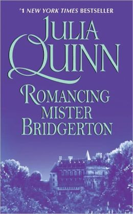 Romancing Mister Bridgerton (Bridgerton Series #4)