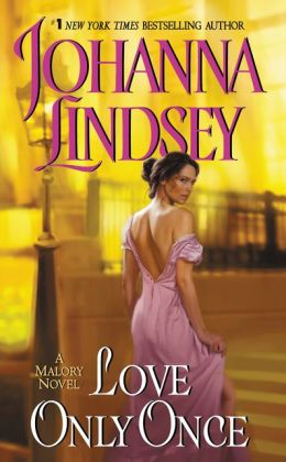 Love Only Once: Malory Family Series