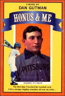 Honus and Me (Baseball Card Adventure Series)