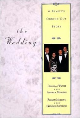 Wedding: A Family's Coming Out Story