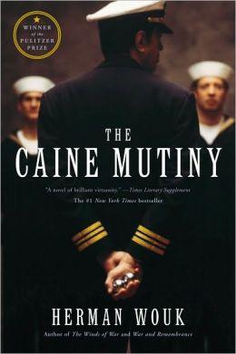 The Caine Mutiny (Turtleback School & Library Binding Edition)