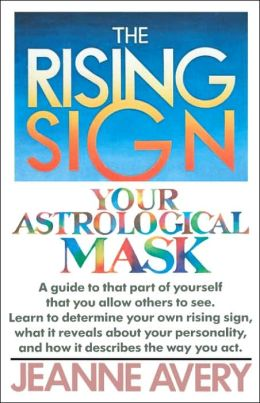 Rising Sign: Your Astrological Mask