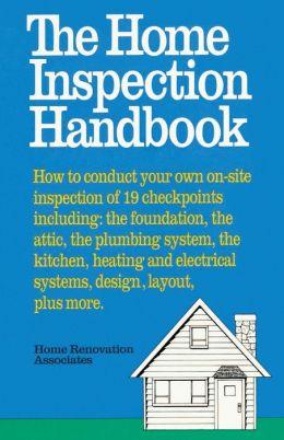 The Home Inspection Handbook