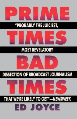 Prime Times, Bad Times