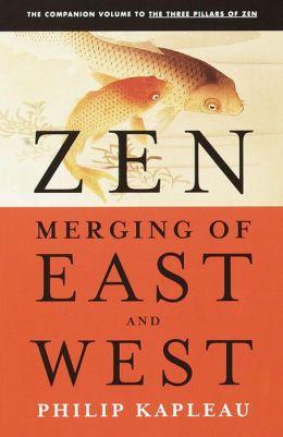 Zen: Merging of East and West