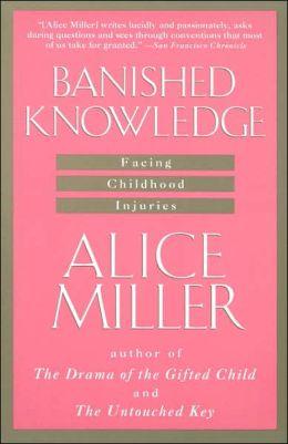Banished Knowledge: Facing Childhood Injuries