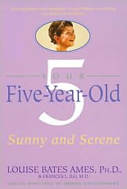 Your Five Year Old: Sunny and Serene