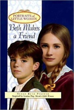 Beth Makes a Friend (Portraits of Little Women)