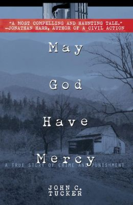 May God Have Mercy: A True Story of Crime and Punishment