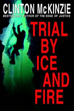 Trial by Ice and Fire