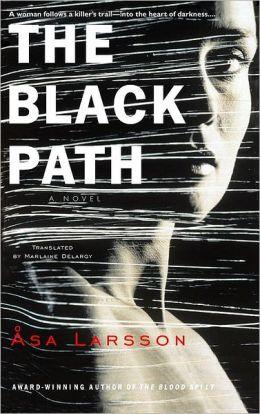 The Black Path (Rebecka Martinsson Series #3)