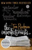 Book Cover Image. Title: The Imperfectionists, Author: Tom Rachman
