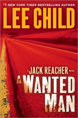 A Wanted Man (Jack Reacher Series #17)