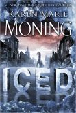 Book Cover Image. Title: Iced (Dani O'Malley Series #1), Author: Karen Marie Moning