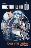 Book Cover Image. Title: Doctor Who:  Plague of the Cybermen, Author: Justin Richards
