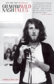 Book Cover Image. Title: Wild Tales:  A Rock & Roll Life, Author: Graham Nash
