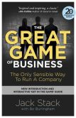 Book Cover Image. Title: The Great Game of Business, Expanded and Updated:  The Only Sensible Way to Run a Company, Author: Jack Stack