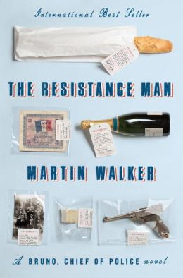 The Resistance Man (Bruno, Chief of Police Series #6)