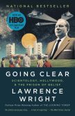 Book Cover Image. Title: Going Clear:  Scientology, Hollywood, and the Prison of Belief, Author: Lawrence Wright