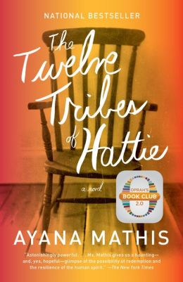 The Twelve Tribes of Hattie (Oprah's Book Club 2.0)