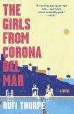 Book Cover Image. Title: The Girls from Corona del Mar, Author: Rufi Thorpe