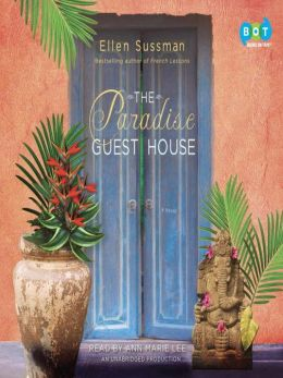 The Paradise Guest House: A Novel