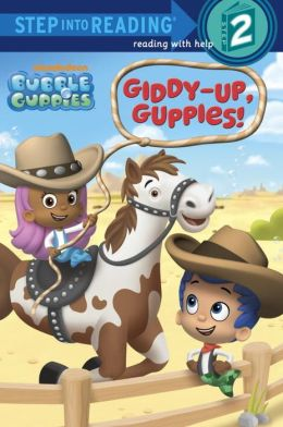 Giddy-Up, Guppies! (Bubble Guppies)