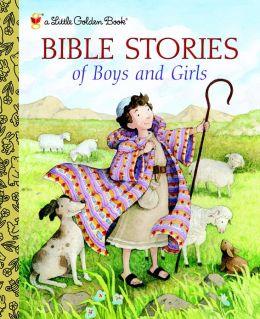 Bible Stories of Boys and Girls (Little Golden Book Series)