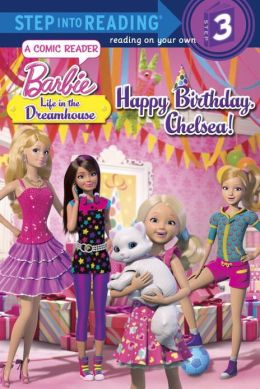 Happy Birthday, Chelsea! (Barbie: Life in the Dream House)
