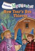 Book Cover Image. Title: Calendar Mysteries #13:  New Year's Eve Thieves, Author: Ron Roy