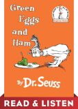 Book Cover Image. Title: Green Eggs and Ham:  Read & Listen Edition, Author: Dr. Seuss