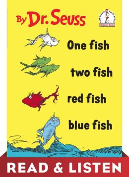 One Fish, Two Fish, Red Fish, Blue Fish: Read & Listen Edition