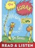Book Cover Image. Title: The Lorax:  Read & Listen Edition, Author: Dr. Seuss
