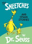 Book Cover Image. Title: The Sneetches and Other Stories, Author: Dr. Seuss