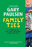 Book Cover Image. Title: Family Ties, Author: Gary Paulsen
