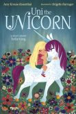 Book Cover Image. Title: Uni the Unicorn, Author: Amy Krouse Rosenthal