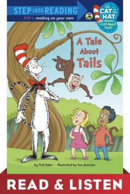 A Tale About Tails (Dr. Seuss/Cat in the Hat) Read & Listen Edition