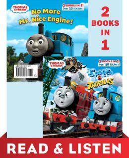 Thomas & Friends Spills & Thrills/No More Mr. Nice Engine (Thomas & Friends) Read & Listen Edition