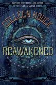 Book Cover Image. Title: Reawakened, Author: Colleen Houck