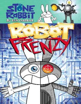 Robot Frenzy (Stone Rabbit Series #8) (PagePerfect NOOK Book)